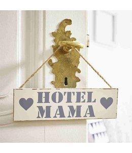 Landhausstil Dekoschild Hotel Mama