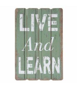 Dekoschild Live and Learn