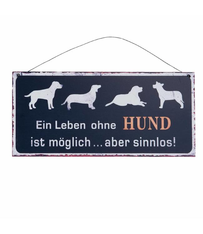 """Deko-Schild """"Ein Leben ohne Hund..."""""""