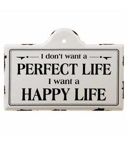 """Deko-Schild """"Happy Life"""""""