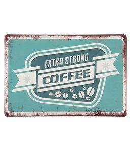 "Dekoschild ""Extra Strong Coffee"""