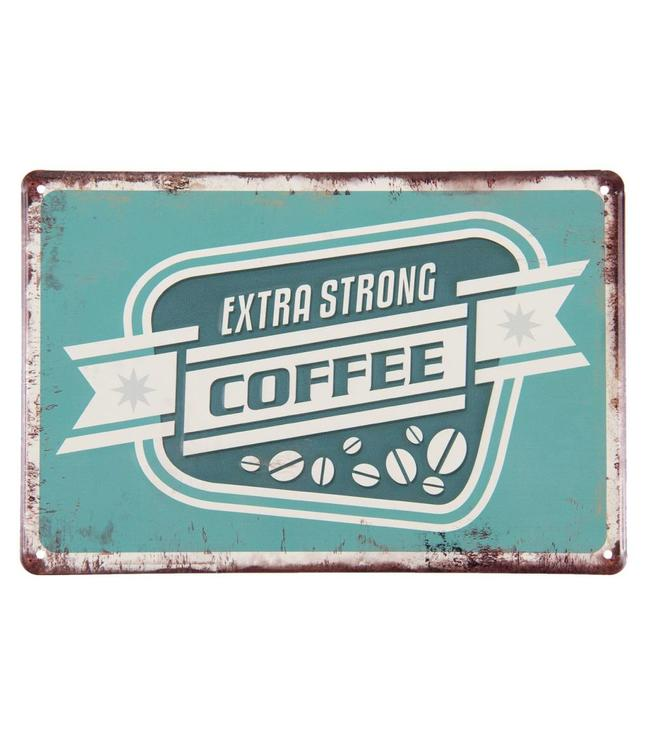 "Dekoschild ""Extra Strong Coffee"""