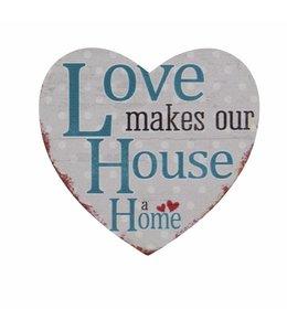 "Kühlschrankmagnet ""Love makes our House a Home"""