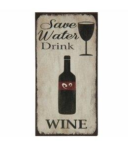 "Kühlschrankmagnet ""Save Water Drink Wine"""