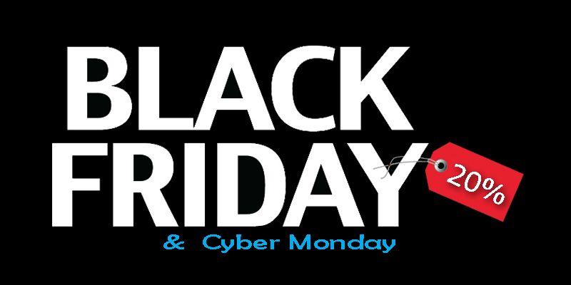 Black Friday & Cyber Monday.