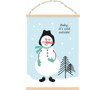 Sparkling Paper poster baby it's cold outside