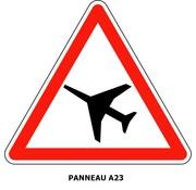 Panneau A23 Traversée d'une aire de danger aérien