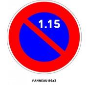 Panneau B6a2 Stationnement interdit du 1er au 15 du mois.