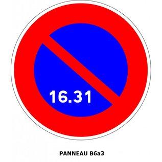 Panneau B6a3 Stationnement interdit du 16 à la fin du mois.