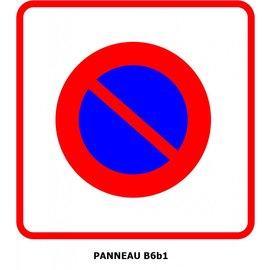 Panneau B6b1 Stationnement interdit de façon permanente à tous les véhicules