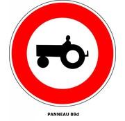 Panneau B9d Interdiction aux véhicules agricoles