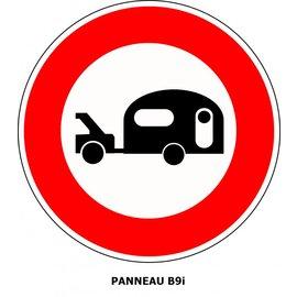 Panneau  B9i Interdiction aux véhicules tractant une caravane