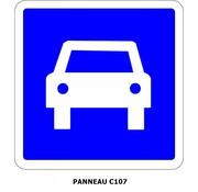 Panneau C107 Section de route à accès réglementé