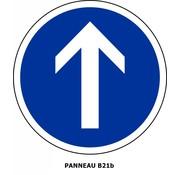 Panneau B21b Obligation d'aller tout droit