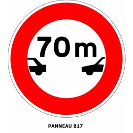 Panneau B17 Distance à respecter