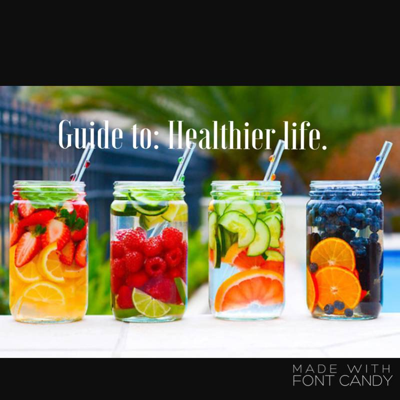 Guide to: Healthier Life.