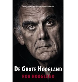 De Grote Hoogland - gesigneerd exemplaar