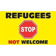 Vlag Refugees Not Welcome flag