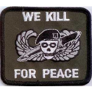 Patch We kill for peace patch