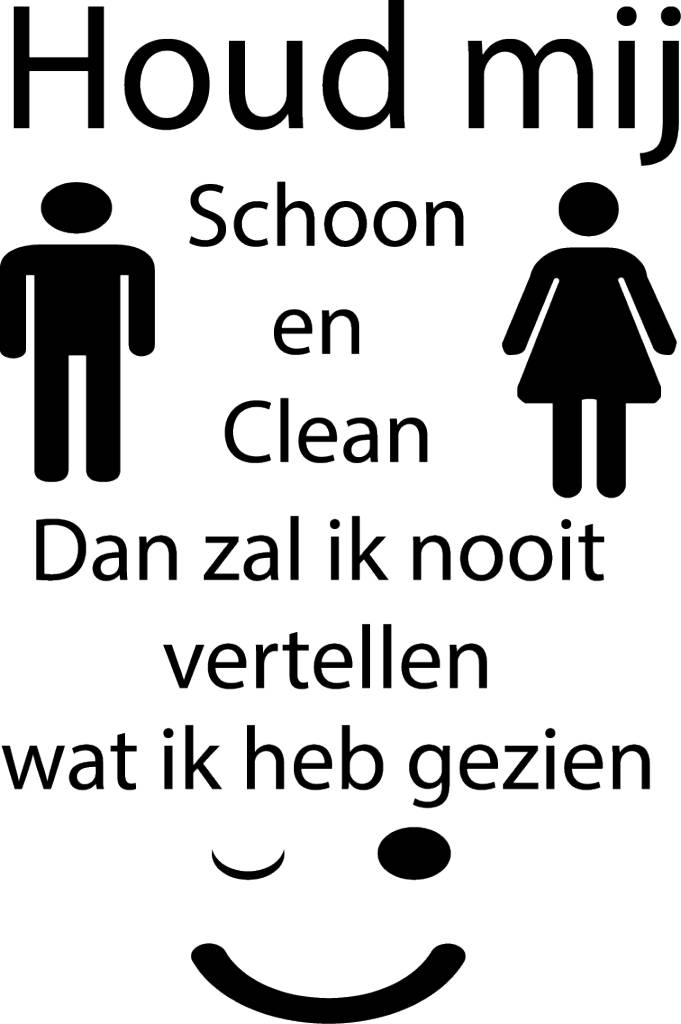 Wc Sticker Houd Mij Schoon En Clean Muursticker4sale