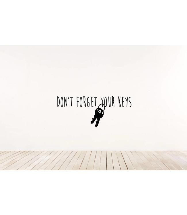 Muursticker Don't forget your keys