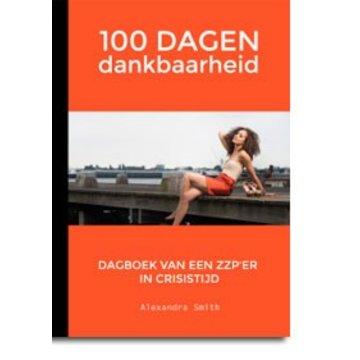 ZZP Nederland 100 dagen dankbaarheid, het dagboek van een leerzame periode.