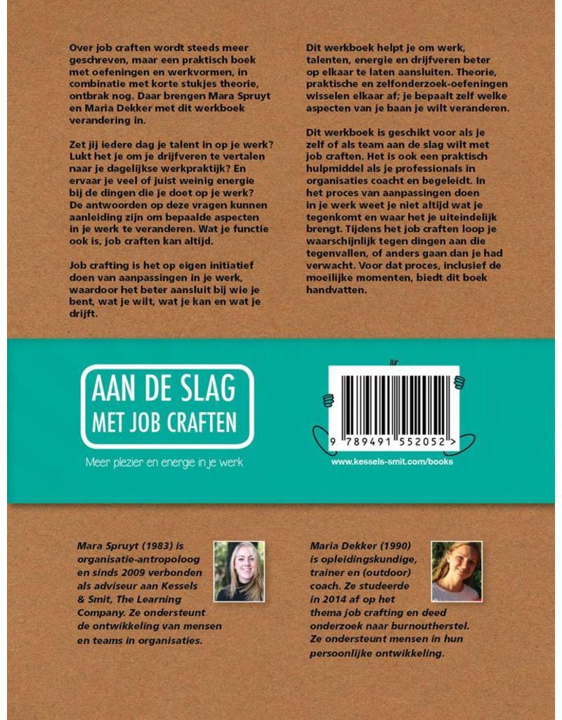 Aan de slag met job craften. Meer plezier en energie in je werk. Mara Spruyt & Maria Dekker (in dutch)