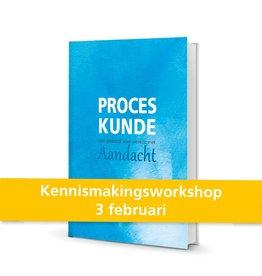 Kennismakingsworkshop Proceskunde 3 februari 2017