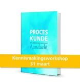 Proceskunde kennismakingsworkshop 31 maart