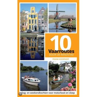 Hollandia Vaarroutes in de Randstad - watersport