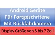 Android Geräte für Fortgeschrittene mit Funk Rückfahrkamera