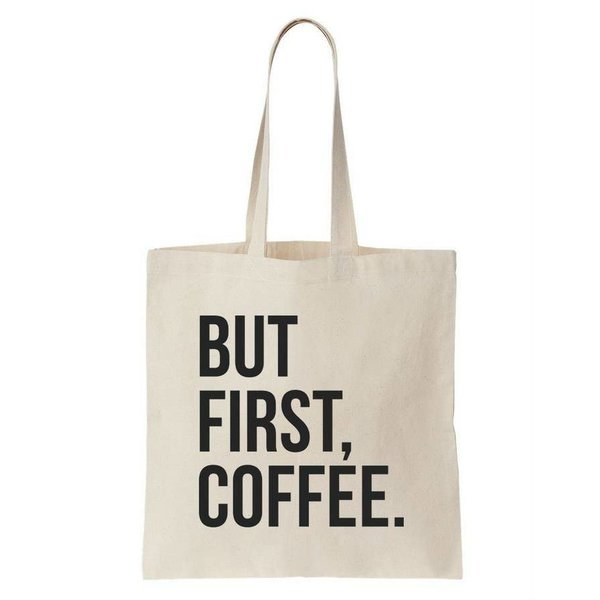 Canvas tas wit But First Coffee