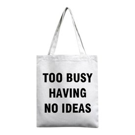 Too busy having no ideas canvas tas wit