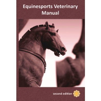 Equinesport Veterinary Manual, second edition 2009