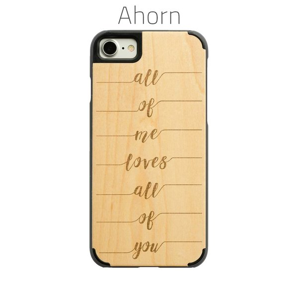 iPhone 7 & 8 - All of me loves all of you