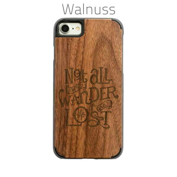 iPhone 7 & 8 - Not all who wander are lost