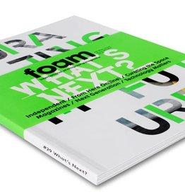 Foam Magazine Foam Magazine #29: What's Next?