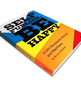 Publishers UITVERKOCHT /  Bruno Ceschel - Self Publish, Be Happy