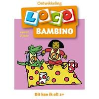 Dit kan ik al 1! 2+ jaar Loco Bambino