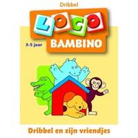 Dribbel en zijn vriendjes Loco Bambino