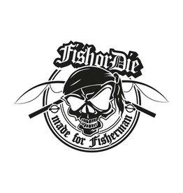 Fish or Die® - made for fisherman new sticker cut