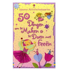 Activiteitenkaarten; 50 dingen om te maken en te doen met feeën