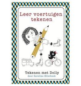 Caroline Ellerbeck Tekenen met Dolly - Leer voertuigen tekenen