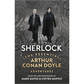 BBC Sherlock : The Essential Arthur Conan Doyle Adventures
