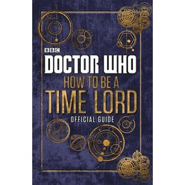 BBC Doctor Who - How to Be a Time Lord