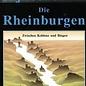 Die Rheinburgen zwischen Koblenz, Bingen und Rüdesheim