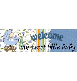 Banner Geburt Welcome My Sweet Little Baby - Boy