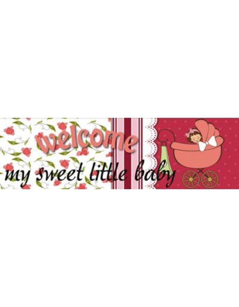 Banner Geburt Welcome My Sweet Little Baby - Girl