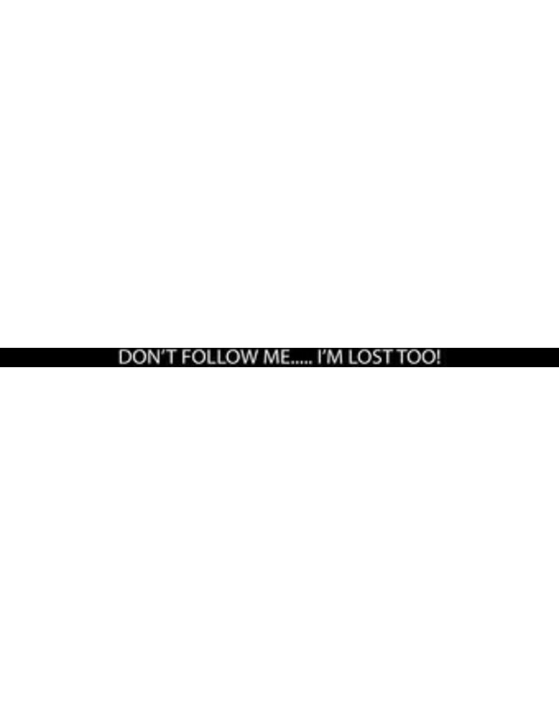 """Autocollant plaque d'immatriculation: """"don't follow me i'm lost too"""""""