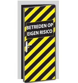 Pegatina de puerta entrar a su propio riesgo